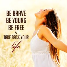 How are you taking your life back into your own hands? #BeYoung