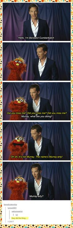Murray-arty | Benedict Cumberbatch on Sesame Street.  If you're cool, you've been on Sesame Street.  That is all.