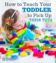 How to Teach Your Toddler To Pick Up Their Toys - These tips would also work with older children. | www.teachersofgoodthings.com