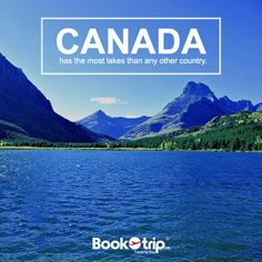 #Canada has the most #lakes than any other #country. Travel with @Bookotr
