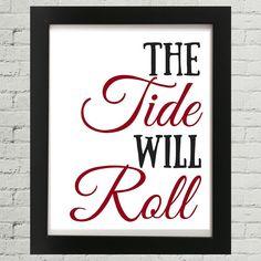 The Tide Will Roll Crimson Alabama Crimson Tide by StarPrintShop