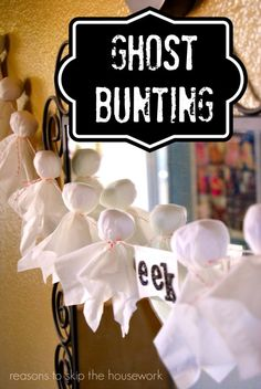 Ghost Bunting - can do with preschoolers using white cotton fabric, pom-poms, baking twine and large needle