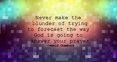 Blunder of trying, Oswald Chambers
