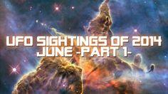 UFO Sightings Of 2014 (June) Part 1
