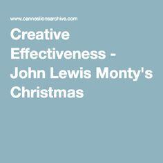 Creative Effectiveness - John Lewis Monty's Christmas
