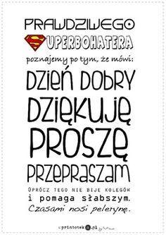 Zwroty grzecznościowe - wersja superbohater - Printoteka.pl Kids Education, Special Education, Polish Language, Preschool Science, Magic Words, Primary School, Social Skills, Kids And Parenting, Picture Quotes
