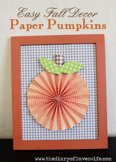 Paper Pumpkins {Easy Fall Decor} via @the diary of Dave's wife