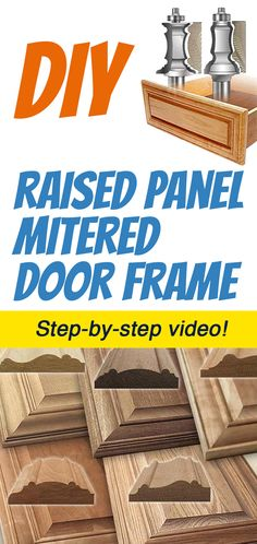 Learn to make raised panel mitered door frames in a step-by-step DIY video! #Woodworking