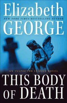 This Body of Death: An Inspector Lynley Novel von Elizabeth George, http://www.amazon.de/dp/B003F2QOEQ/ref=cm_sw_r_pi_dp_WkC9vb0ADDAM1