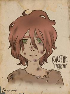 Tarbean Kvothe - The Kingkiller Chronicle My Character, Character Concept, Character Design, The Wise Man's Fear, The Kingkiller Chronicles, Patrick Rothfuss, The Legend Of Heroes, Fandom Crossover, Character