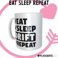 This, Eat Sleep Drift Repeat Coffee Mug makes for a cool funny gift that speaks of a person's passion for Drifting. Eat Sleep Repeat, Engineering Humor, Great Birthday Gifts, Thank You Gifts, Funny Gifts, White Ceramics, Coffee Mugs, I Am Awesome, Passion