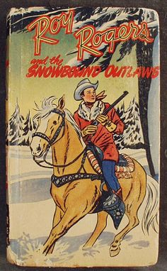 Vintage Better Little Book- Roy Rogers and the Snowbound Outlaws from ogees on Ruby Lane