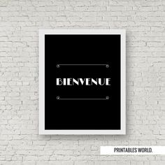 INSTANT DOWNLOAD, Printable Art, digital download, minimalist, modern home, quote, black and white, 8x10 print, Bienvenue, French Art,