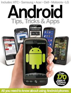 Android Tips, Tricks