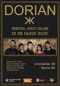 En marzo, @Dorian_Oficial en #concierto en #Malaga @eventualmusic   http://www.latiendadelosartistas.com/es/56-fabricante-del-merchandising-oficial-de-dorian
