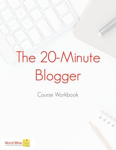 The 20-Minute Blogger: take a writing course that helps you use your time well with Word Wise at Nonprofit Copywriter #Blogging #WritingCourses Writing Websites, Blog Websites, Writing Courses, Writing Resources, Blog Writing, Writing A Book, Writing Tips, Professional Writing, Copywriter