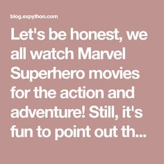 Let's be honest, we all watch Marvel Superhero movies for the action and adventure! Still, it's fun to point out the logic issues! Marvel Comics