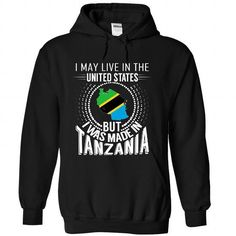 I May Live in the United States But I Was Made in Tanza - #baby gift #gift certificate. LIMITED TIME => https://www.sunfrog.com/States/I-May-Live-in-the-United-States-But-I-Was-Made-in-Tanzania-V5-rkwpnbguod-Black-Hoodie.html?id=60505
