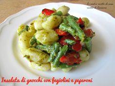 insalata di gnocchi con fagiolini e peperoni