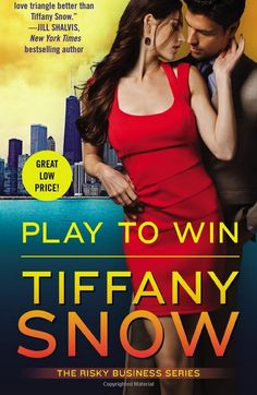 """Play To Win by Tiffany Snow - Release Day Blitz """" The final book in the Risky Business series. Who will Sage choose? Series: The Risky Business Trilogy Genres: Romantic Suspense, Thriller Publisher:. Tiffany Snow, Vincennes University, Sawyer Bennett, Jill Shalvis, Business Magnate, Fool Me Once, Elle Kennedy, Brothers In Arms, Risky Business"""