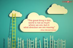 """The great thing in this world is not so much where we are, but in what direction we are moving. Reaching Goals, Goal Quotes, Life Goals, In This World, Sweet, Candy, Achieving Goals, Purpose Quotes"