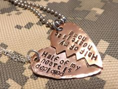 Good idea for his next deployment! Copper Broken Heart His and Her Necklace Set- Half My Heart is Deployed, Half My Heart is At Home- Deployment Jewelry, Military Couple, Army