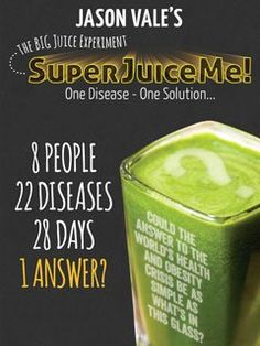 8 people… 22 diseases… 28 days… 1 answer? Could these different diseases with their many different prescribed drugs be improved and even cured by one thing? It's time to get Super Juiced!