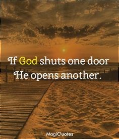 If God shuts one door He opens another. Wise Quotes, Success Quotes, Inspirational Quotes, Abraham Lincoln Quotes, Life Pictures, Amazing Quotes, Picture Quotes, Motivationalquotes, God