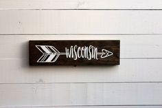 Wisconsin Wooden Arrow State Sign   Wisconsin Sign   Arrow   Rustic Arrow   Gift Under 25   Wall Sign   Wall Decor   Entryway  …