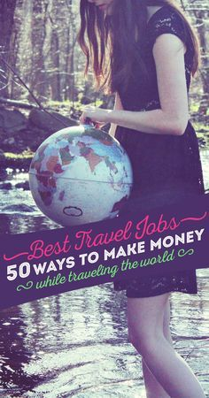 The Best Travel Jobs 50 Ways To Make Money While Traveling The World You want to work and travel? Pack your bags! Here is the most extensive list of the best traveling jobs in the world Photo © via Travel Jobs, Travel Money, Work Travel, Travel Advice, Budget Travel, Travel Hacks, Travel Checklist, Travel Careers, Cheap Travel