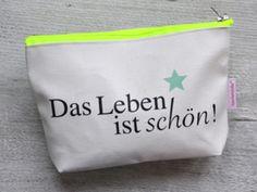 "Geschenkidee: Kosmetiktasche ""Das Leben ist schön"" // cosmetics bag by Rasmussons via DaWanda.com / 18,50€"