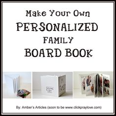 Board book/photo album: blank board book, contact paper & photos. Site has several projects for kids ages 12 - 18 mos.