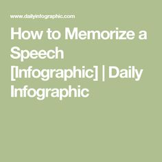 How to Memorize a Speech [Infographic] | Daily Infographic