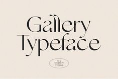 Gallery Modern Font by New Tropical Design on @creativemarket