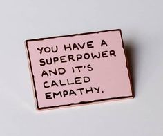 Pin by Lauren Messemer on Be Happy Sentiments Care Quotes, Words Quotes, Wise Words, Sayings, Cute Pins, Pin And Patches, Super Powers, Beautiful Words, Quotes To Live By