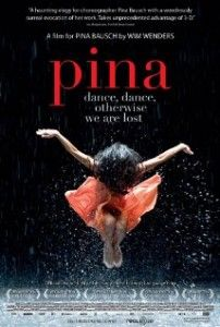 Pina.  Love Wim Wenders and love dance.