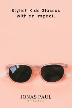 d28ab486a31 Limited Edition Kids Glasses    The Ruth Blush Pink. Jonas Paul Eyewear.  Stylish sunglasses for kids. All of our eyeglasses frames ...