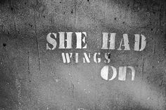 she had wings..