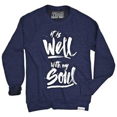It Is Well Navy Crewneck Sweatshirt - walk in love. Currently sold out in size small. Hipster Fashion, Unisex Fashion, Hipster Style, Crew Neck Sweatshirt, Graphic Sweatshirt, Pullover, Walk In Love, Diy Clothes, Walking