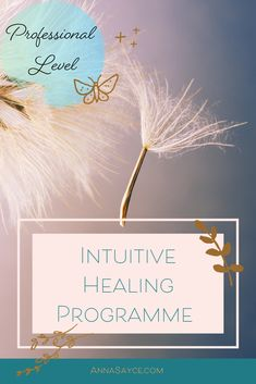 Intuitive Healing, Healer, Intuition, Online Courses, Anna, Spirituality, About Me Blog, Posts, Messages