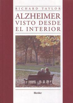 Alzheimer visto desde el interior - Richard Taylor - Cuidadores 2.0