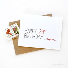 Hey, I found this really awesome Etsy listing at https://www.etsy.com/listing/94134231/funny-30th-birthday-card-happy-29thagain