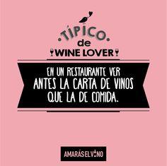 "#TipicodeWinelover: ""En un restaurante ver primero la carta de vinos que la de la comida"" #AmarasElVino #Wine #Vino #WineHumor Wine Lovers, In Vino Veritas, Wine List, In This Moment, Wine Cellars, Wine Pairings, Funny Wine, Wine Chart, Restaurants"