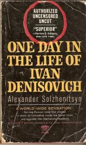 One Day in the Life of Ivan Denisovich, by Alexander Solzhenitsyn