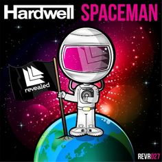 Spaceman - Hardwell Revealed Recordings REVR027