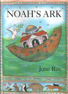 Noah's Ark by Jane Ray