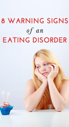 8 Warning Signs of an Eating Disorder