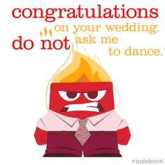 From what I can remember I have NEVER ONCE been inclined to shake my groove thing. #Wedding #Anger #InsideOut