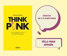¡Participa en nuestro SORTEO y gana un ejemplar de 'THINK PUNK' de Ecequiel Barricart! Punk, Prize Draw, Thoughts, Punk Rock