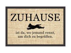 Fußmatte Spruch ZUHAUSE IST DA WO JEMAND RENNT Türmatte HUND Türvorleger Haustür in Möbel & Wohnen, Teppiche & Teppichböden, Tür- & Bodenmatten | eBay